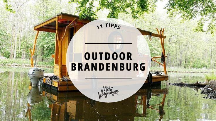 Der größte Abenteuerspielplatz für Berliner ist Brandenburg. naturtrip.org stellt die 11 besten Outdoor-Akitvitäten in Brandenburg vor.
