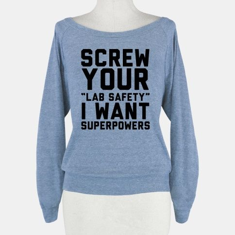 Screw Your Lab Safety | HUMAN  I need to buy this and wear it to my chemistry classes in the spring