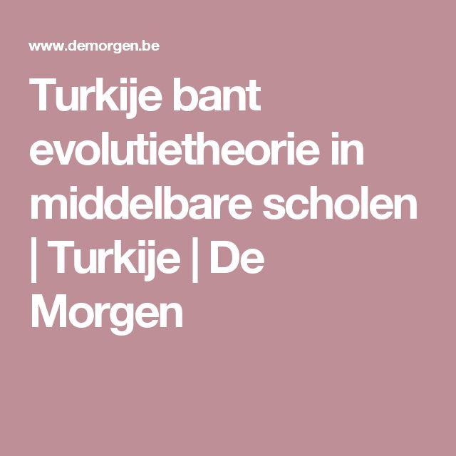 Turkije bant evolutietheorie in middelbare scholen | Turkije | De Morgen