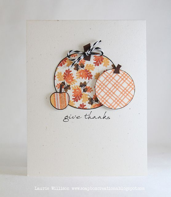 give thanks, you don't need stamps for this one!Fall Thanksgiving Cards, Heart Punch, Adorable Fall Thanksgiving, Fall Cards, Cards Circles, Small Heart, Punch Large, Scrapbook Embellishments, Circles Punch