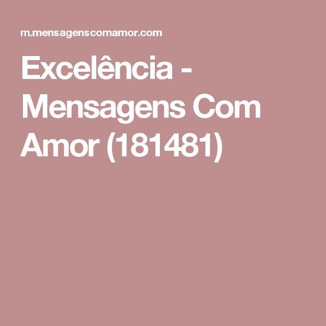 Excelência - Mensagens Com Amor (181481)