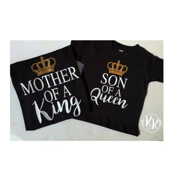 Mother of a King, Son of a Queen, Mother Son Shirts, Matching Shirts, Mommy and Me Shirts, Mommy and Me Set, Vinyl Shirts