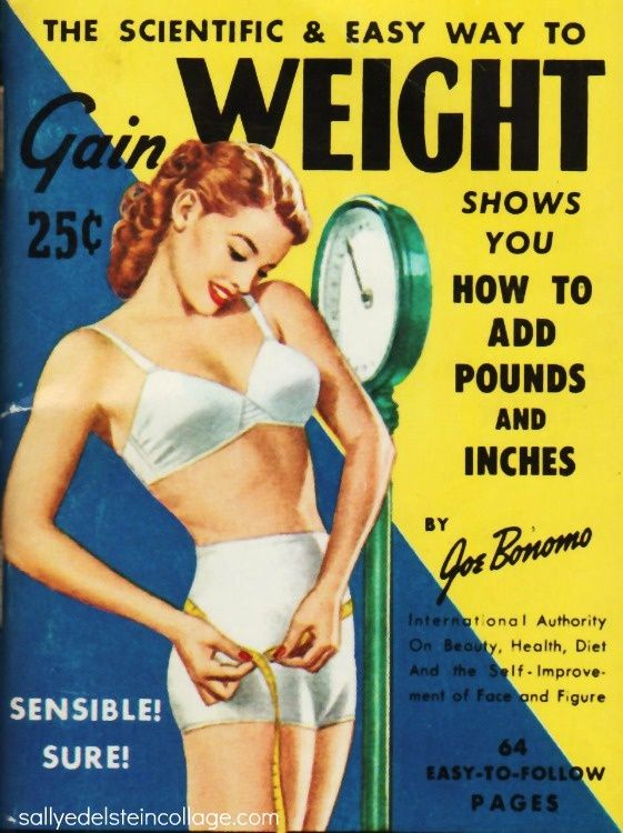 vintage weight GAIN ads. I can't even imagine this as a problem. Different times.
