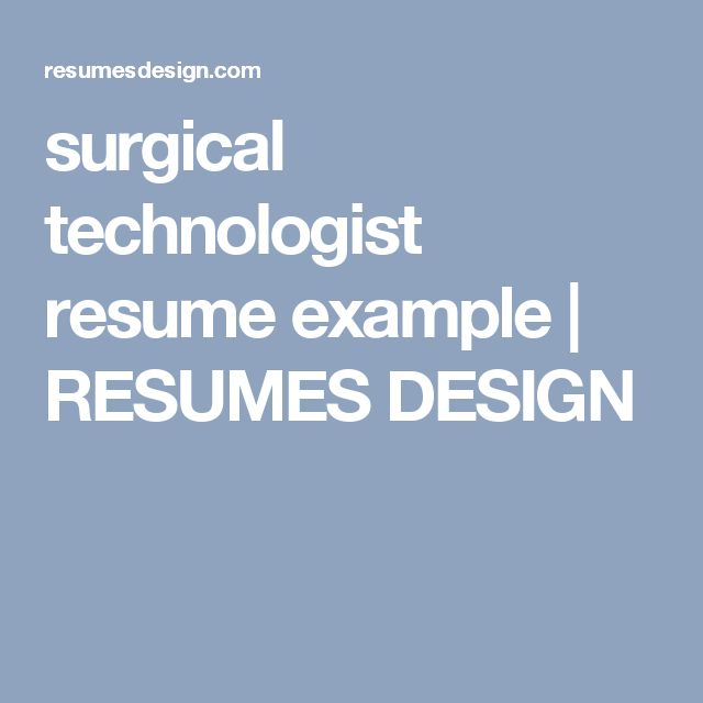 surgical technologist resume example | RESUMES DESIGN
