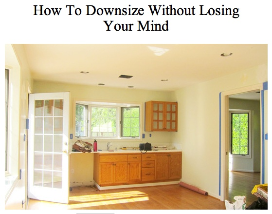 how to downsize without losing your mind declutter small living spaces and life plan. Black Bedroom Furniture Sets. Home Design Ideas