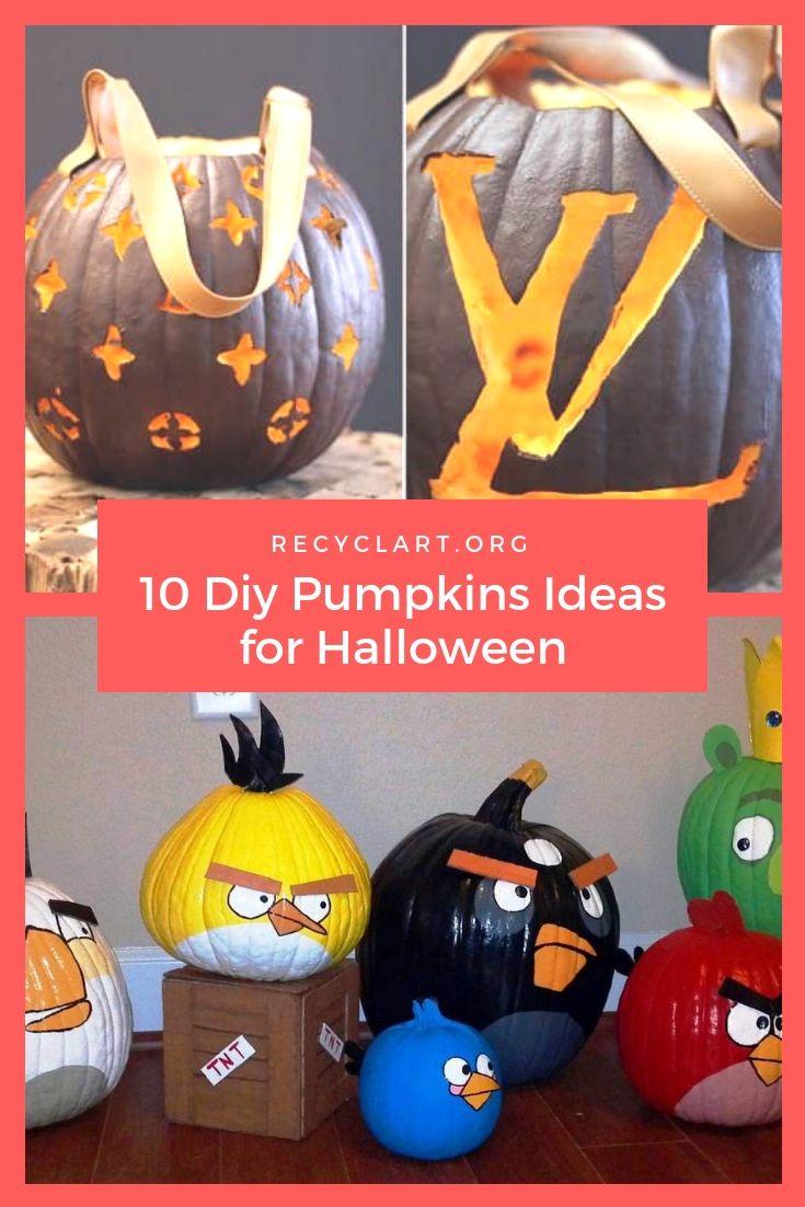 10 Diy Pumpkins Ideas For Halloween Diy Pumpkin Diy Halloween