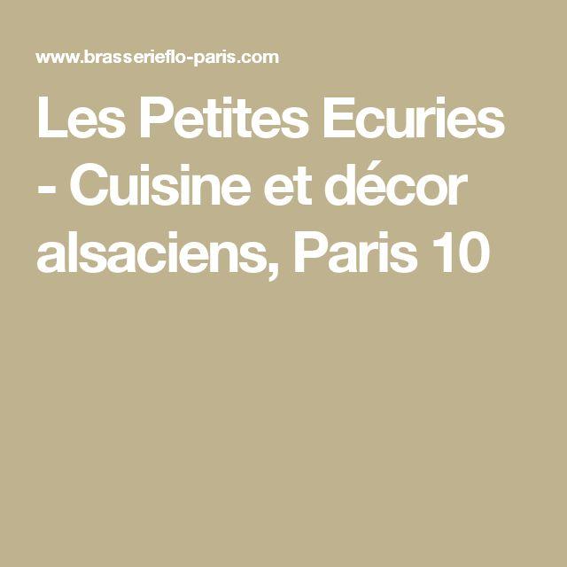 Les Petites Ecuries - Cuisine et décor alsaciens, Paris 10