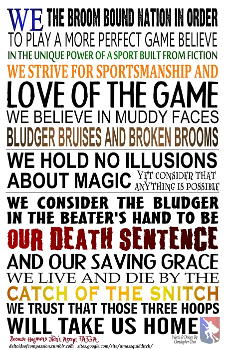 Quidditch. There are actual Quidditch teams that formed around the United States! I want to play :-)