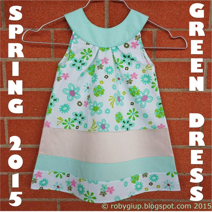 Green dress with round neckline - Spring/Summer 2015 - RobyGiup handmade #girl #clothing #sewing