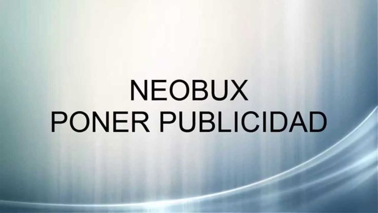 Neobux-Publicidad Como Poner Publicidad Derrota la Crisis Afiliados: (En construccion) Registro en: http://www.neobux.com/?r=abilio1954 Suscribete: https://w...