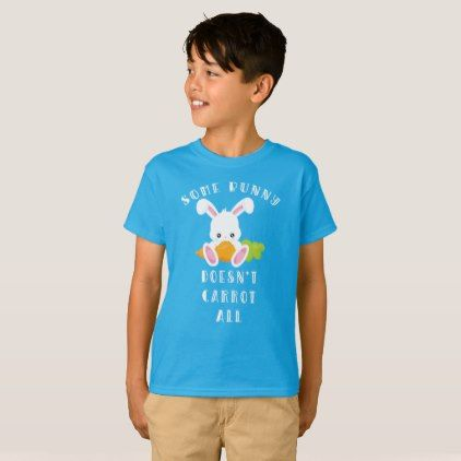Easter Bunny Funny Carrot Pun Tee Shirt - kids kid child gift idea diy personalize design