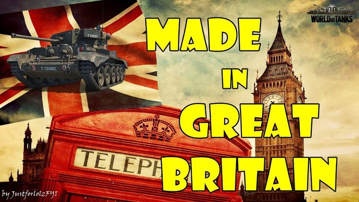 World of Tanks - Funny Moments | MADE IN UK!