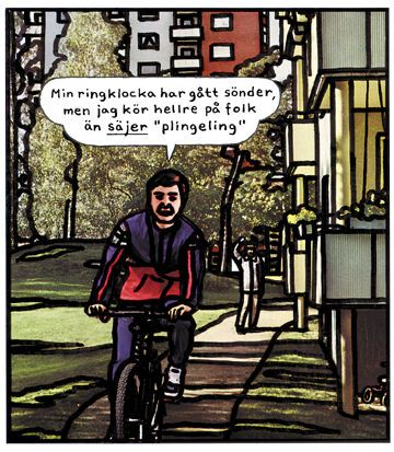 "Picture says, ""my bike bell is broken, but I'd rather drive at people than say 'ping pong' """
