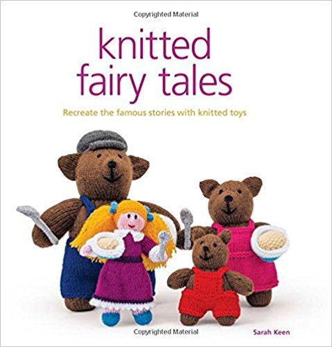 Knitted Fairy Tales: Amazon.co.uk: Sarah Keen: 9781861089694: Books