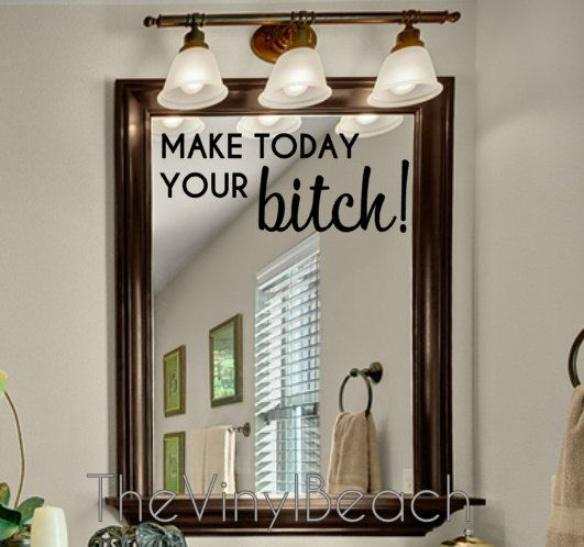 Make Today Your Bitch decal by TheVinylBeach on Etsy