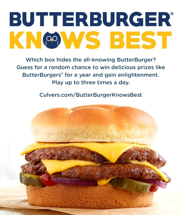 Which box hides the all-knowing ButterBurger®? Guess for a random chance to win delicious prizes like ButterBurgers® for a year and gain enlightenment. Play up to three times a day.