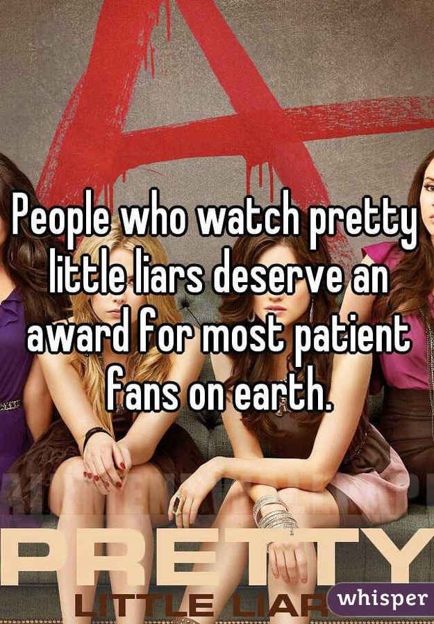 """When you think about how much time you've spent watching PLL and you still have no idea what is happening. 
