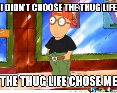 funny Awesome meme cartoons thug life arthur 90's cartoons blitzen34 •