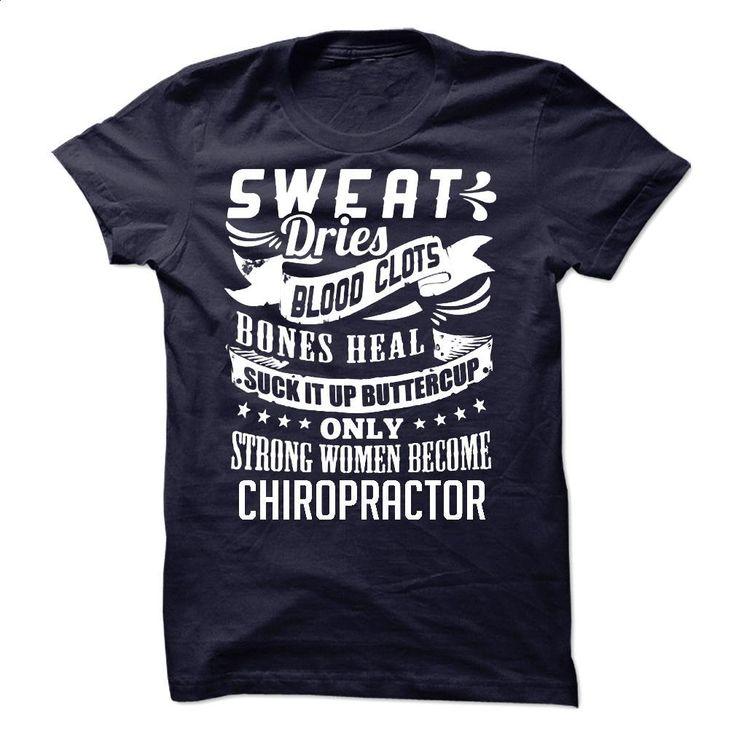 Sweat Blood Bones Women Chiropractor T Shirts, Hoodies, Sweatshirts - #cheap sweatshirts #designer t shirts. BUY NOW => https://www.sunfrog.com/LifeStyle/Sweat-Blood-Bones--Women-Chiropractor.html?60505