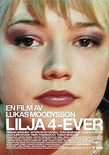 Google Image Result for http://upload.wikimedia.org/wikipedia/en/thumb/e/e7/Lilya_4-ever_poster.jpg/220px-Lilya_4-ever_poster.jpg