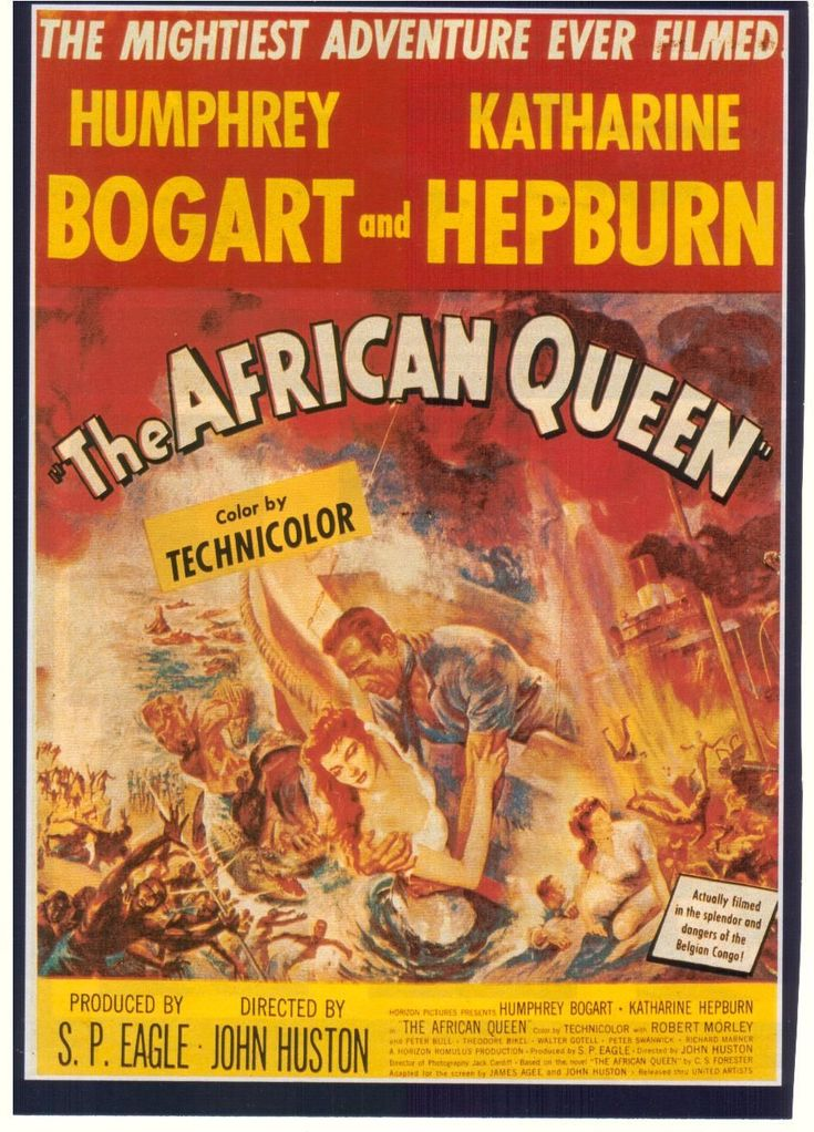 The African Queen.  1951.  What a great film!