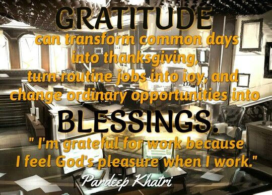 Gratitude become blessings.