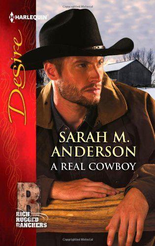 A Real Cowboy: Sarah M. Anderson: 9780373732241: Amazon.com: Books