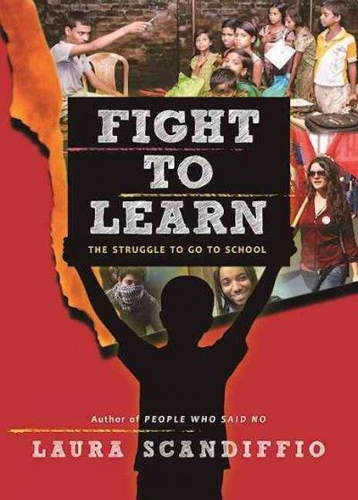 Fight To Learn: The Struggle to Go to School by Laura Scandiffio. #Forest of Reading.