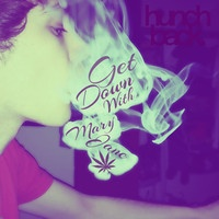 $$$ HUNCHBACK O' POT RE DAYUM #WHATDIRT $$$ Get Down With Mary Jane (FREE DL) [TRAP $#!T] by ∞hÚ₪©hß∂Çk∞ on SoundCloud