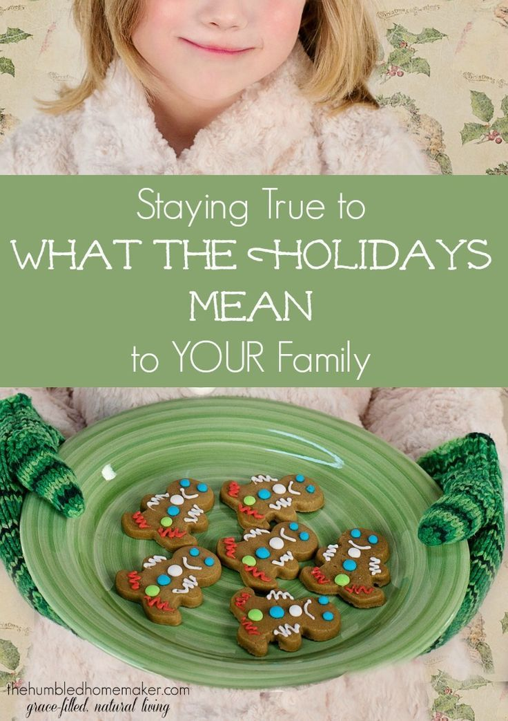 """We can say """"no"""" to societal pressures in holiday celebrations and stay true to what the holidays mean to YOUR family!"""