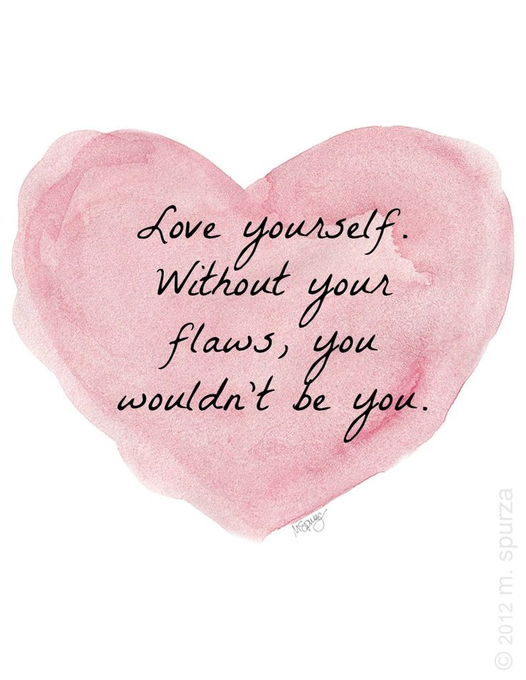 I remember My father saying to me once ...There are no flaws in you. what you perceive as a flaw are like the buds on a rose bush. water, love and care for them and they become beautiful roses. All girls have them. It's what develops a girl into a Woman. Didn't help much at 14 but He was so right!