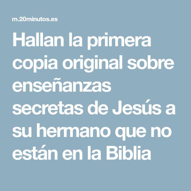 Hallan la primera copia original sobre enseñanzas secretas de Jesús a su hermano que no están en la Biblia