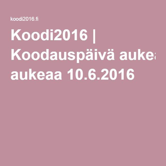 Koodi2016 | Koodauspäivä aukeaa 10.6.2016