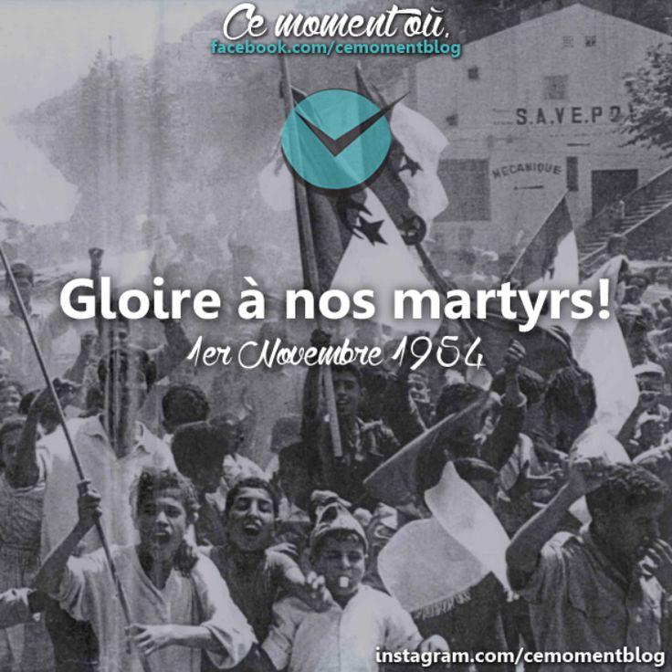 Gloire à nos martyrs Algériens <3