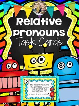 Enjoy these COLORFUL and ENGAGING task cards while  you watch your students MASTER RELATIVE PRONOUNS!Whats included: 35 Task Cards! (see below)Anchor ChartFun Recording Sheet (front and back)Answer Keys25 task cards have students choose the relative pronoun that best completes the sentence.For example: Your students ________ love you with all of their hearts will love you even more when you use these fun task cards in your class! (which, who, whose)10 task cards have students expand a…