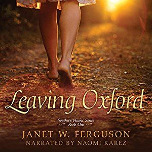 Leaving Oxford by Janet W. Ferguson (Southern Hearts #1) audio book review
