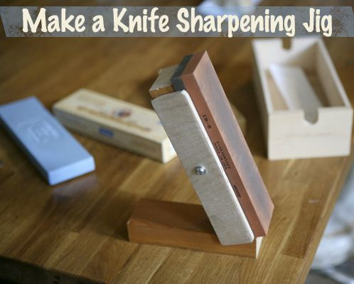 How to make a Knife Sharpening Jig
