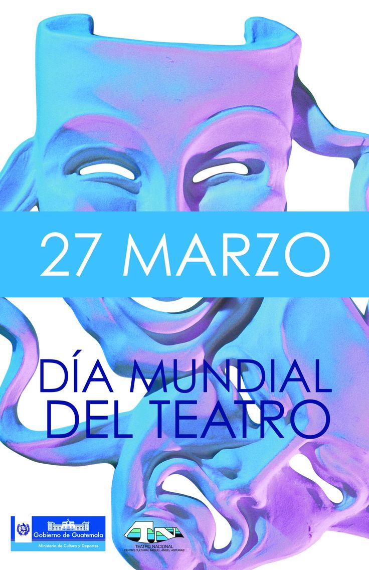 27 Marzo : Dia mundial del teatro / March 27: World Theatre Day