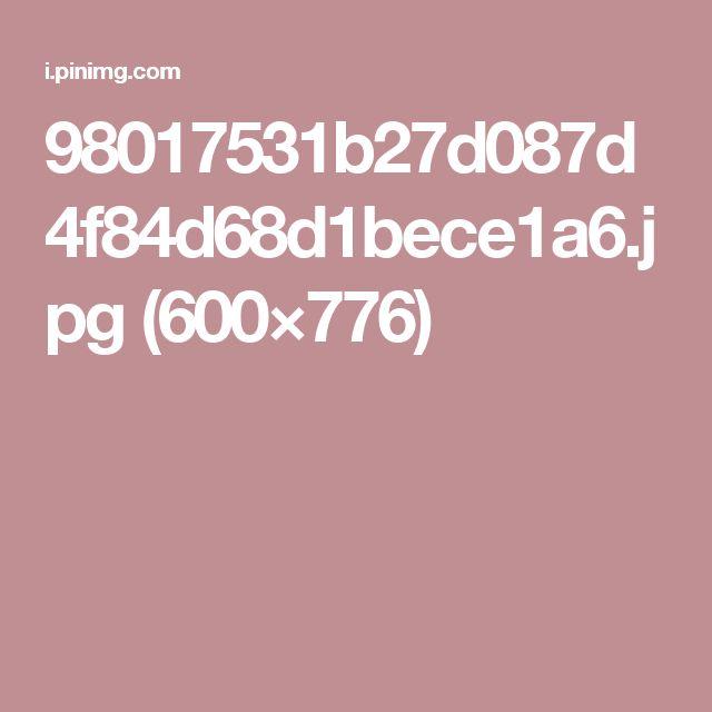 98017531b27d087d4f84d68d1bece1a6.jpg (600×776)