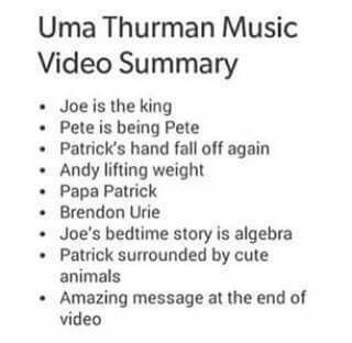 Fall Out Boy - Uma Thurman. Love that song!!
