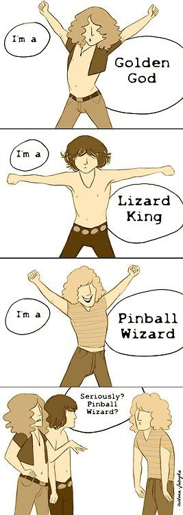 Really? Pinball Wizard? WHO wants to be a pinball wizard?