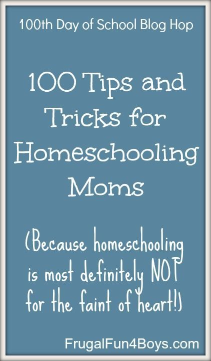 100 Tips and Tricks for Homeschooling Moms - Wow, lots of good stuff here!  Tips on scheduling, curriculum choices, fitting in chores, and more!