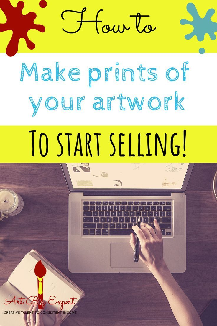 How to make prints of my artwork to sell | Visions | Selling