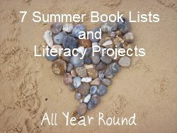 7 Summer Book Lists and Literacy Projects
