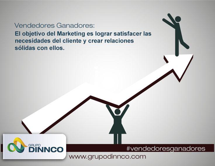 Vendedores Ganadores: El objetivo del Marketing es lograr satisfacer las necesidades del cliente y crear relaciones sólidas con ellos. #vendedoresganadores