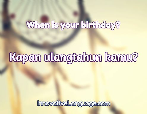 Kapan ulangtahun kamu? is When is your birthday? in Indonesian. Click here to get FREE audio by a native speaker: http://www.indonesianpod101.com/indonesian-vocabulary-lists/top-15-questions-you-should-know-for-conversations #indonesian #learnindonesian #indonesianpod101 #indonesia