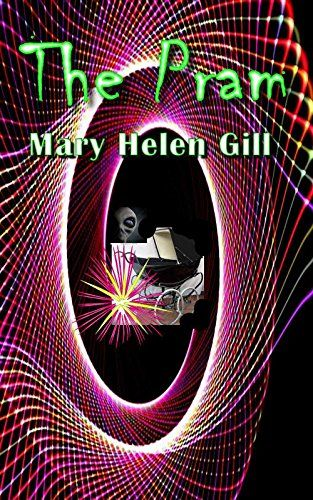 The Pram by Mary Helen Gill http://www.amazon.com/dp/B01AYIH9MO/ref=cm_sw_r_pi_dp_T24Owb0V6B56M