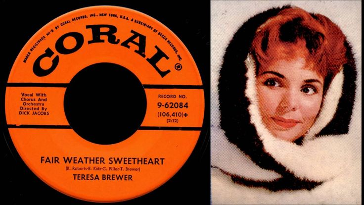 Teresa Brewer - Fair Weather Sweetheart (Stereo)