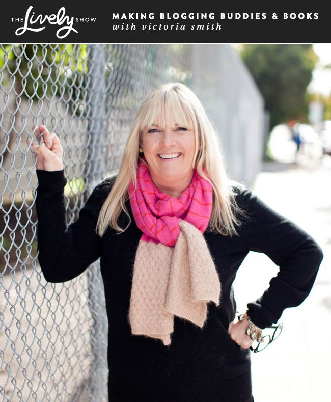 Podcast Interview with Victoria Smith of SF Girl By Bay about Making Blogging Buddies and Books on The Lively Show