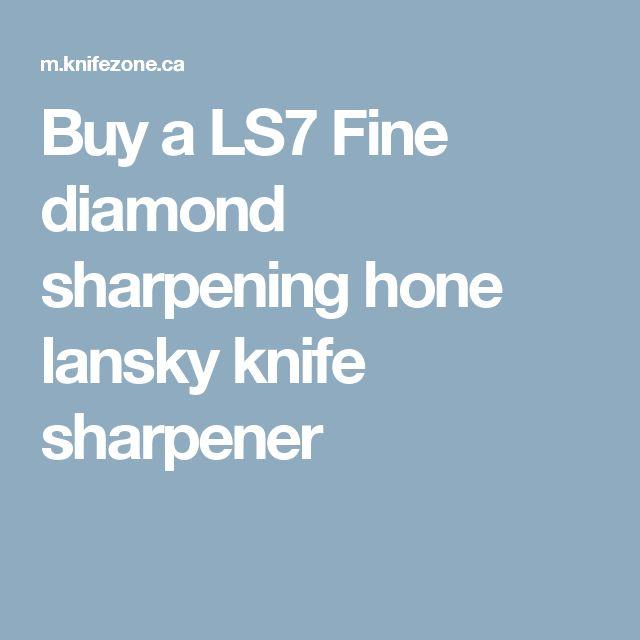 Buy a LS7 Fine diamond sharpening hone lansky knife sharpener